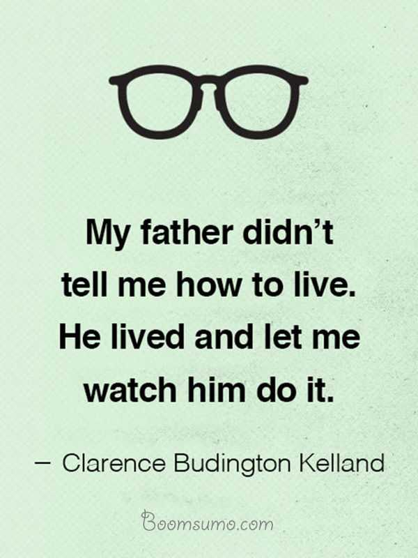 Best Fathers Day Quotes - Good Quotes About Dads Fathers Day Messages