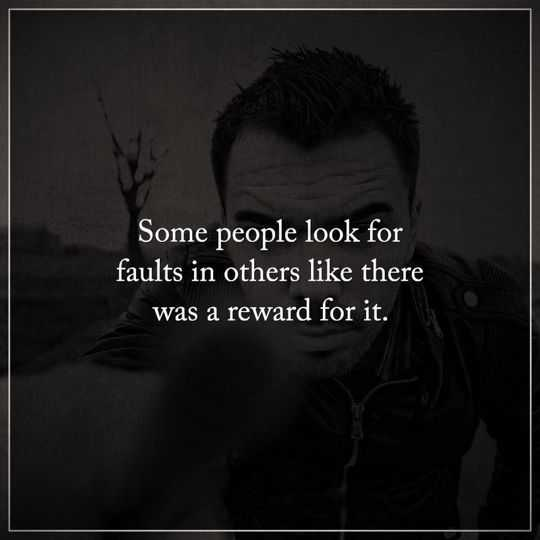The Depressed Person Quotes: Depressed Quotes Some People Look Faults, Reward It
