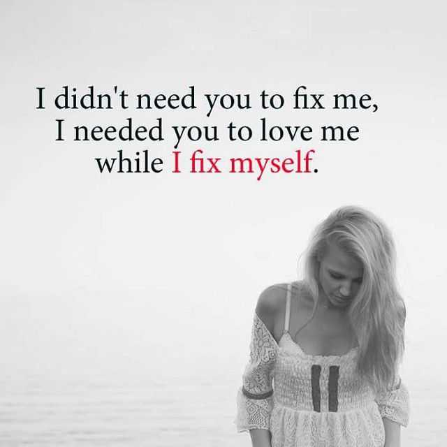 Heart Touching Sad Love Quotes 'I Fix Myself, Broken