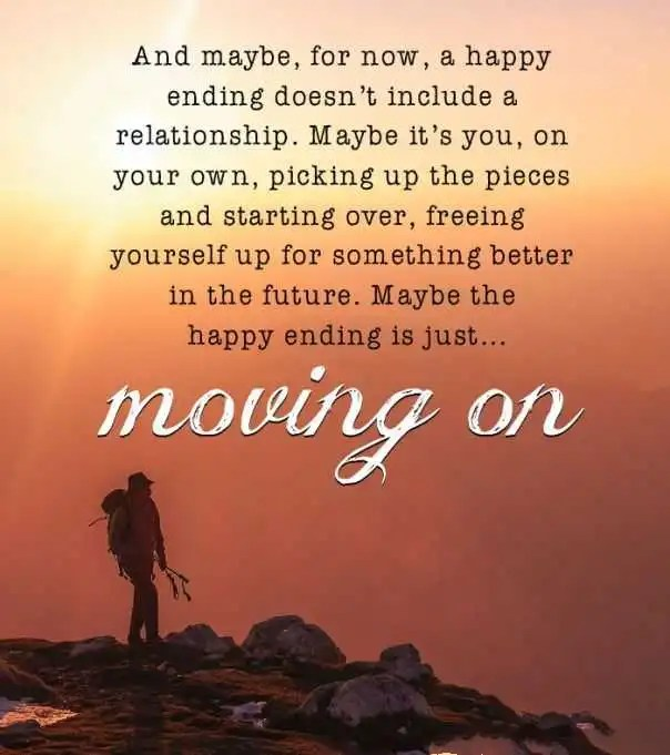 Quotes Of Moving On From A Relationship: Relationships Quotes: Moving On, Happy Ending Is Just