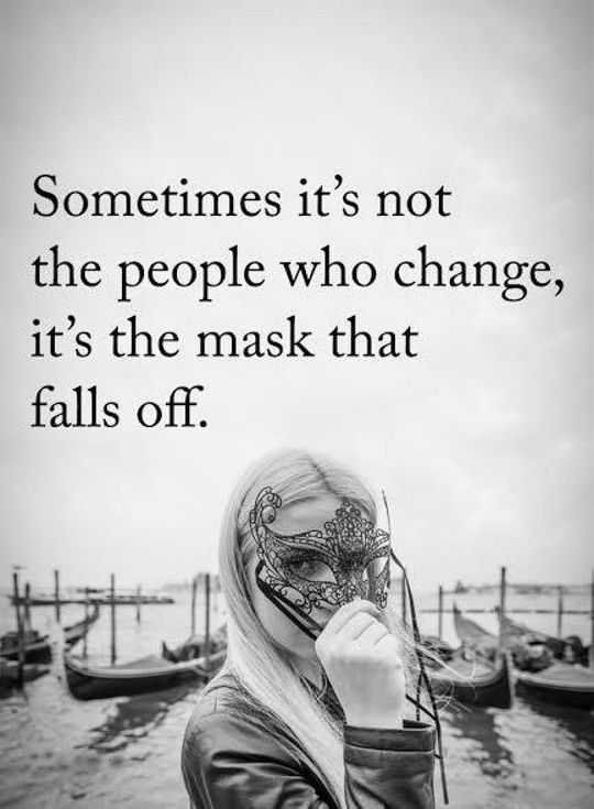 Depressed Quotes Life Sayings People Who Change Sometimes Mask