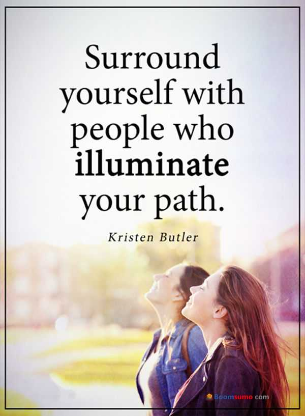 famous quotes inspirational sayings Surround Yourself positive words