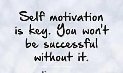 famous success quotes Without Self motivation, You Won't life quotes success quotes on achievement