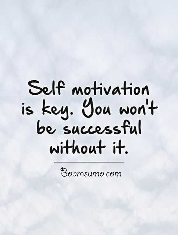 Famous Success Quotes Without Self Motivation You Won T Boomsumo