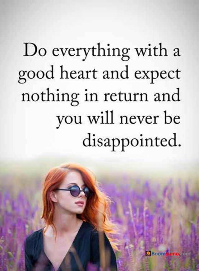 Love Quotes About Love Life Good Heart Never Be Disappointed   BoomSumo  Quotes