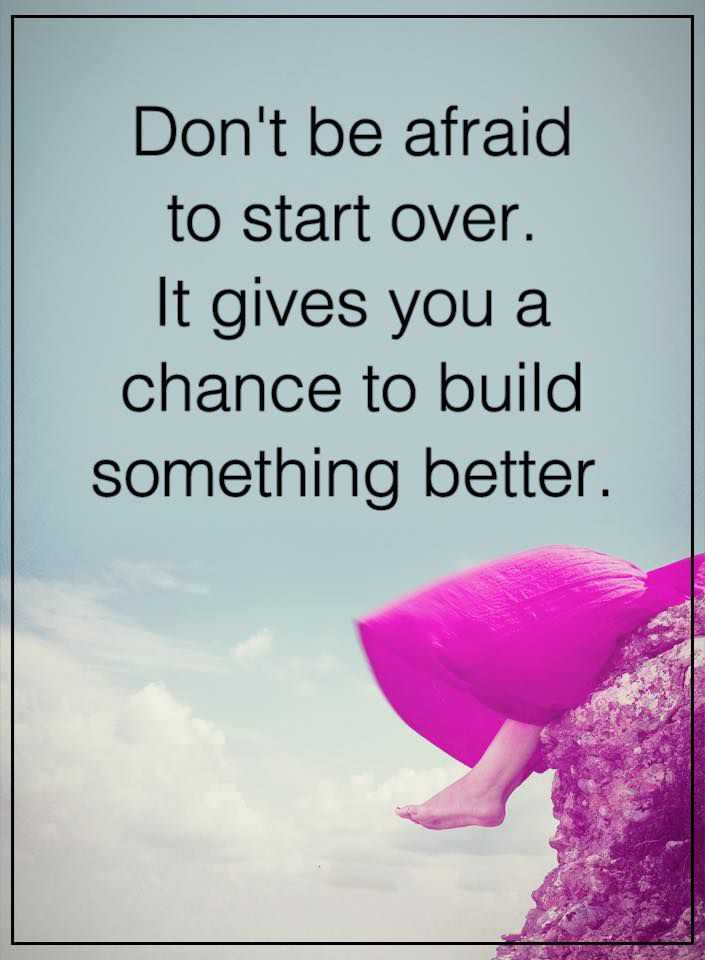 Positive Thinking Quotes Inspirational Sayings Dont Be Afraid