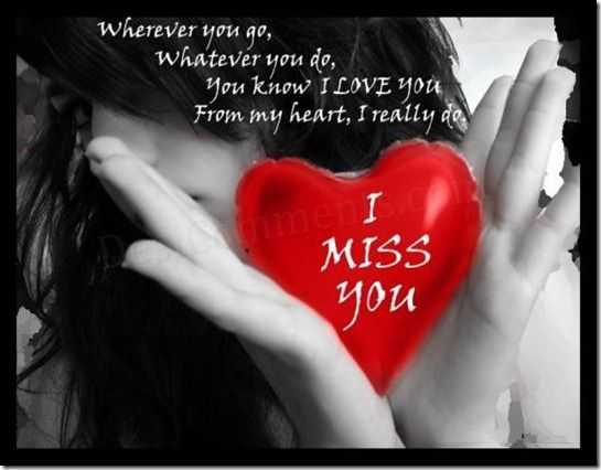 Best Love Quotes Love sayings Wherever You go, I Miss You Forever