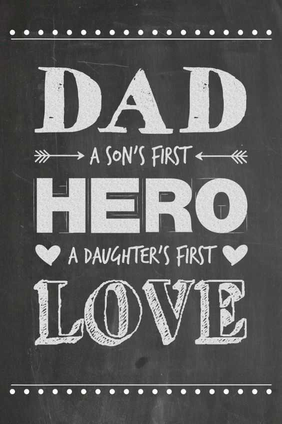 Fathers Day Quotes: Dad A Daughter's First Love, Hero – Good