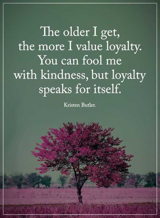 Inspirational Quotes About Life: Inspirational Sayings How I Learn To Value  Loyalty