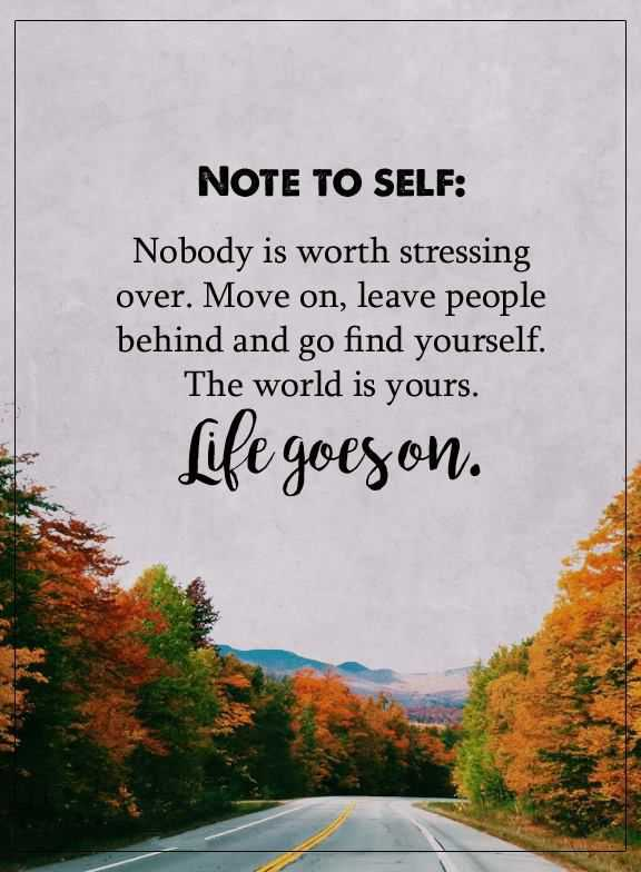 Exceptional Inspirational Quotes: Positive Thoughts Nobody Is Worth Stressing, Life  Goes On