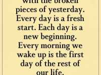 Inspirational life quotes Don't Start Your Day With Broken Pieces yesterday