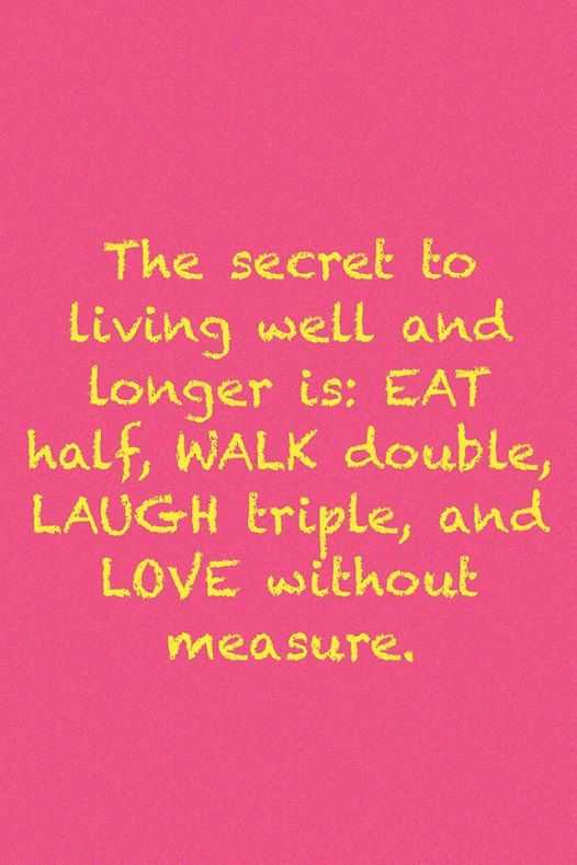 Life Love Quotes Love Sayings The Secret To Living Well Love Amazing Lifelovequotes