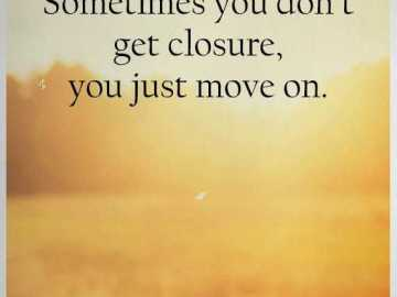 Positive quote of the day inspirational life Sayings You Just Move On, Sometimes