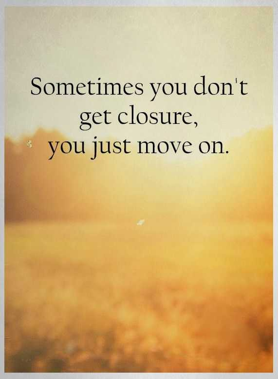 Captivating Positive Quote Of The Day Inspirational Life Sayings You Just Move On,  Sometimes