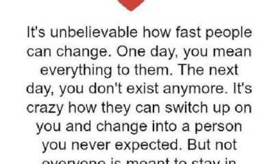Sad Love Quotes life Sayings How Fast People Can Change, Love Unbelievable
