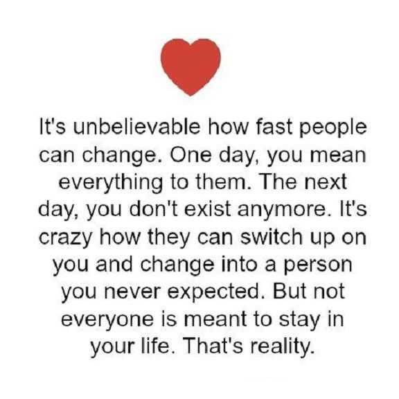 Sad Love Quotes: Life Sayings How Fast People Can Change, Love Unbelievable