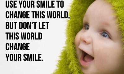 Smile quotes sayings Don't Let This World Change Your smile quotes about smile