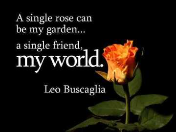 Best friendship quotes: A single Friend, My World Quotes About best friends
