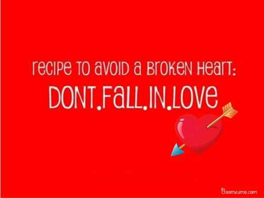 love Broken Heart Quotes Don't Fall In Love sad love quotes about love