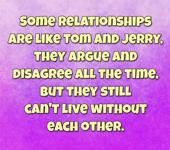 Funny Marriage Quotes Cant Live Without Each Other Tom Jerry
