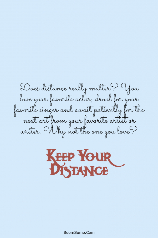 115 Inspirational life Quotes about Keep Your Distance | distance maintain quotes, keeping your distance quotes, funny quotes about keeping your distance