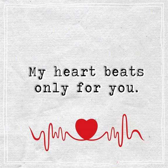 Best Love Quotes About Love Thoughts My Heart Beats Only For You