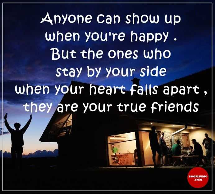 Friendship Quotes Life sayings Happy Anyone Show up, True friends