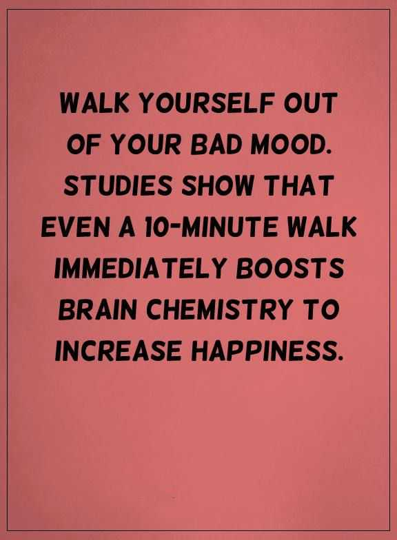 Happiness Quotes Life thoughts Bad mood Walk Out, Increase Happiness Yourself