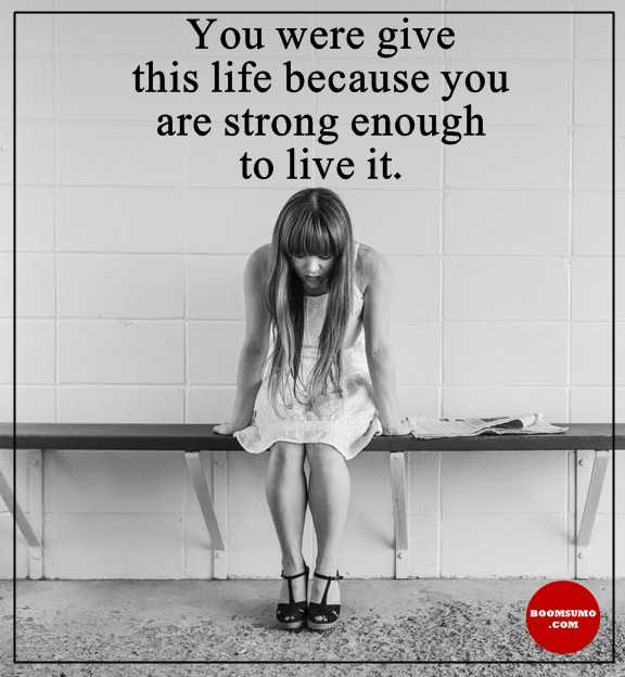 Inspirational Life Quotes Life Sayings Don't Give Up Strong Enough to Live It
