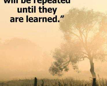 Inspirational Life Quotes about Positive Lessons in Life Will Learned