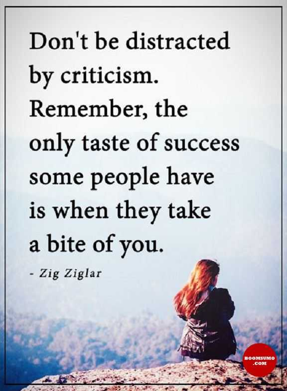 Inspirational quotes about life Don't Be Distracted By Criticism