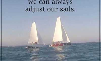 Inspirational quotes of the day We Can't Change Wind, Adjust Our Sails