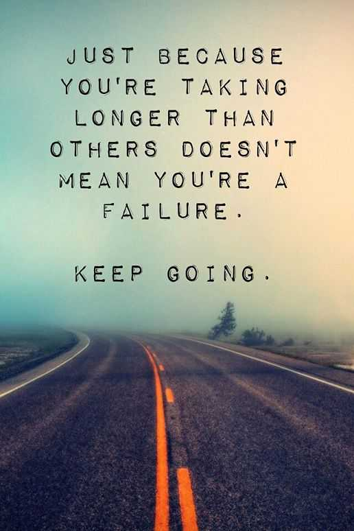Positive Life Quotes: Inspirational Sayings To Encourage You To Keep Going,  Failure Not End