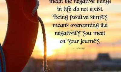 Positive Quotes About Life Being Positive Simply Negative things