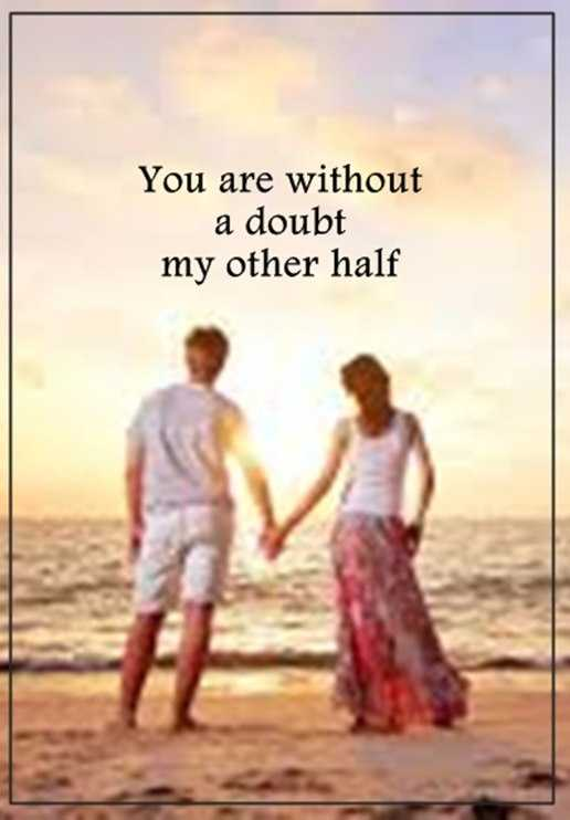 Best Love Quotes about Love sayings You Are My other half ...