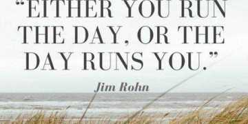 Best life quotes The Day Runs You