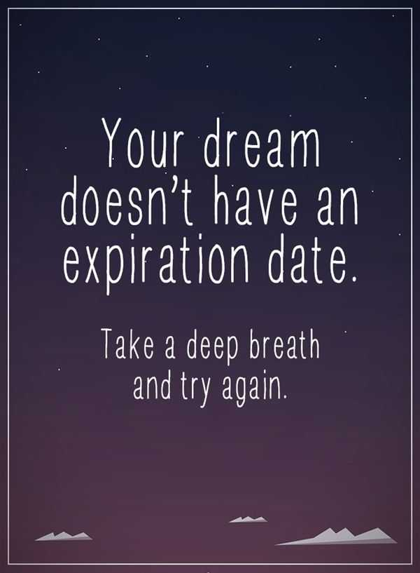 dreams quotes positive sayings deep breath your dream doesn t