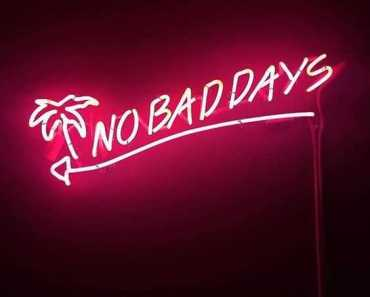 Funny Inspirational quotes sayings Life Has Taught Me, No Bad Days
