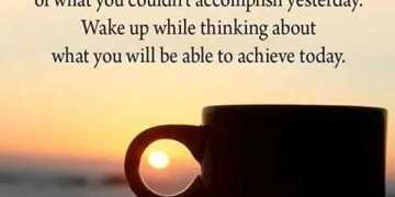 Good Morning Quotes Don't Wake Up With Regret, Think About Achieve Today