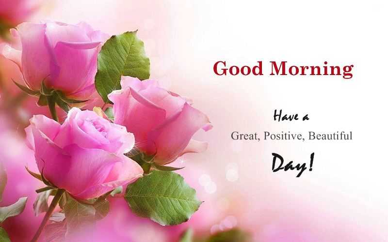 Good Morning Quotes: Positive Sayings Good Morning Have A Positive Day,  Love It