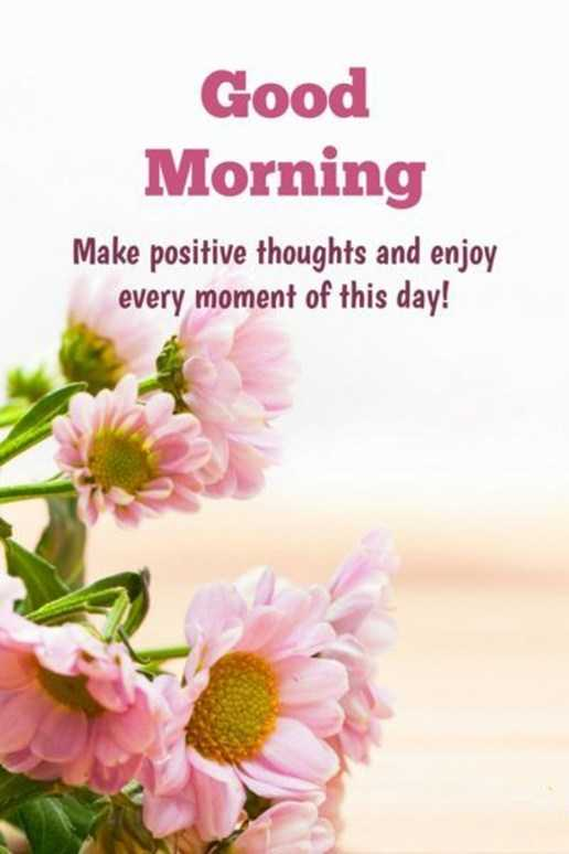 Good Morning Quotes Positive Thoughts Every Moments of This Day