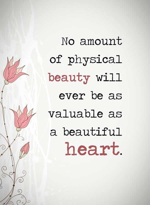 Inspirational Love Quotes Beauty Never Valuable As A ...