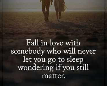 Inspirational love Quotes Fall in Love Never Let You Go