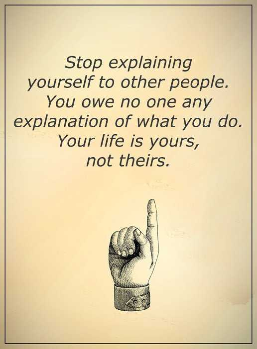 Inspirational quotes about life stop explaining yourself to others inspirational quotes about life stop explaining yourself to others self motivational solutioingenieria Choice Image