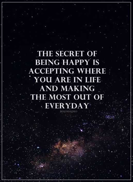 Inspirational Quotes Happiness Life Sayings The Secret Of Being