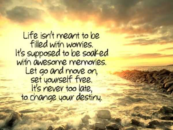 Positive Life Quotes Let Go And Move On Set You Free