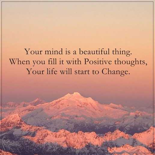 75 Beautiful Inspirational Quotes And Sayings: Positive Quotes Of The Day: You've Beautiful Mind, Fill It