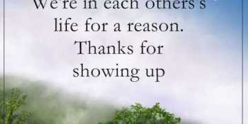 Positive life quotes good thoughts Thanks for showing up