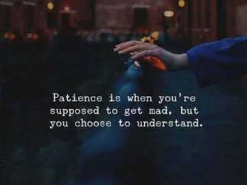 Relationship Quotes About Happiness Understand, Supposed To Be Unusual Patience