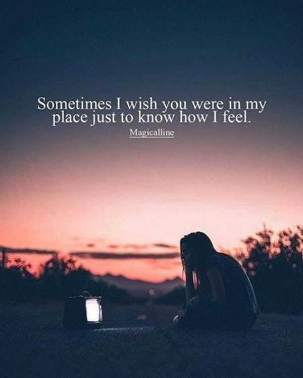 Sad Love Quote For Her Just Know Sometimes How I Feel Boomsumo Quotes